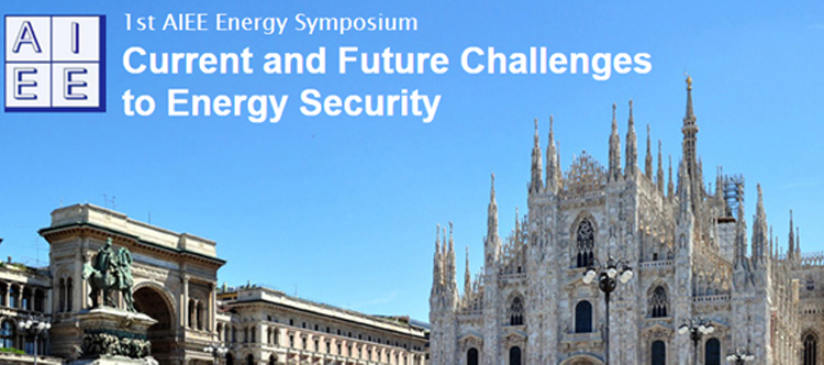 1st AIEE Energy Symposium: Current and Future Challenges to Energy Security